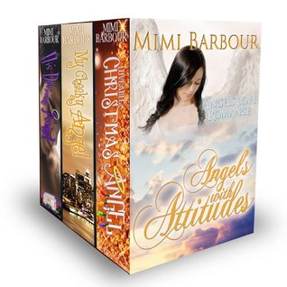 Angels with Attitudes by Mimi Barbour