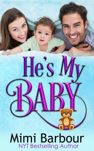 He's My Baby by Mimi Barbour